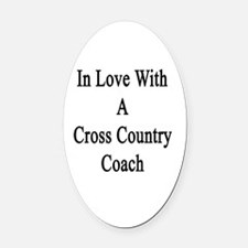 In Love With A Cross Country Coach Oval Car Magnet
