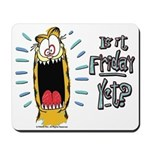 Friday Garfield Mousepad