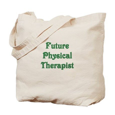 Future Physical Therapist Tote Bag