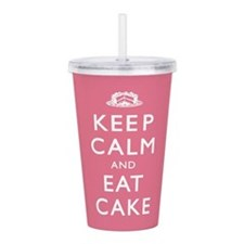 Keep Calm And Eat Cake Acrylic Double-wall Tumbler