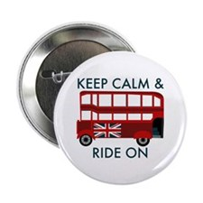 "Keep Calm & Ride On 2.25"" Button"