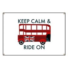 Keep Calm & Ride On Banner