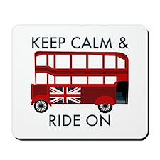 Keep Calm & Ride On Mousepad
