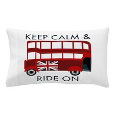 Keep Calm & Ride On Pillow Case