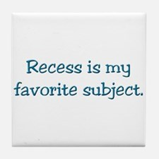 Recess gifts for teachers Tile Coaster