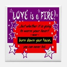 Love Is A Fire/Joan Crawford Tile Coaster