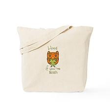 Hoot if you're Irish Tote Bag