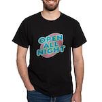 Open All Night Neon Sign Graphic Dark T-Shirt