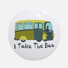 I Take The Bus Ornament (Round)