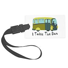 I Take The Bus Luggage Tag