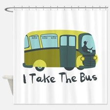 I Take The Bus Shower Curtain