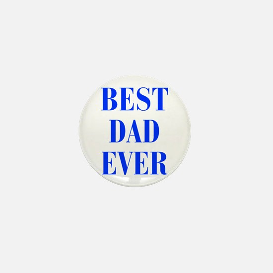 best-dad-ever-BOD-BLUE Mini Button