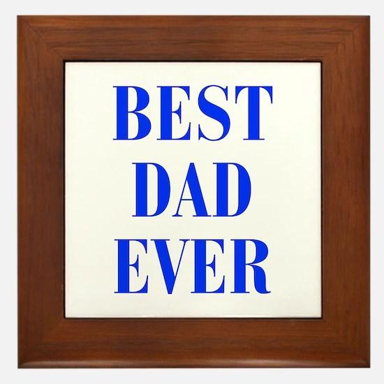 best-dad-ever-BOD-BLUE Framed Tile