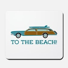To The Beach Mousepad
