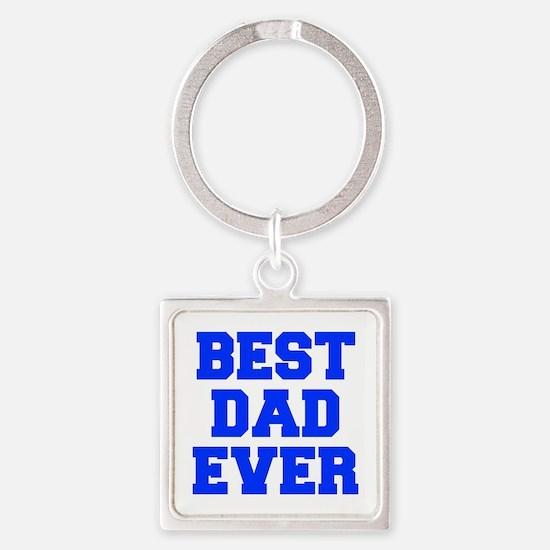 best-dad-ever-FRESH-BLUE Keychains