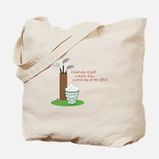 Bad Day Of Golf Tote Bag