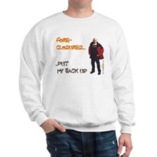 FORECLOSURES Sweatshirt