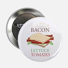 """Bacon Lettuce Tomato 2.25"""" Button"""