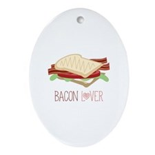 Bacon Lover Ornament (Oval)