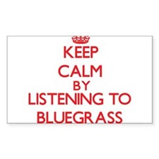 Keep calm by listening to BLUEGRASS Decal