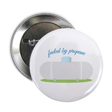 "Fueled By Propane 2.25"" Button (10 pack)"