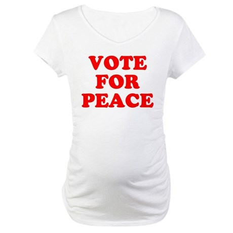 Vote For Peace Maternity T-Shirt