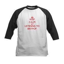 Keep calm by listening to BRITPOP Baseball Jersey