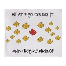 What if you're right Throw Blanket