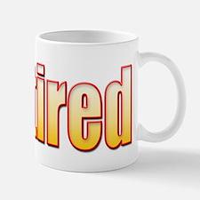 Retired!... Mug