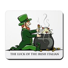 Luck of the Irish Italian Mousepad