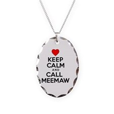 Keep Calm Call Meemaw Necklace Oval Charm