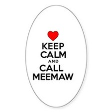 Keep Calm Call Meemaw Decal