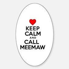 Keep Calm Call Meemaw Decal