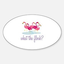 What The Flock Decal