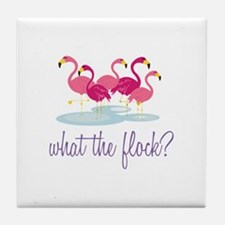 What The Flock Tile Coaster