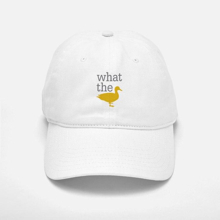 What The Duck? Baseball Baseball Cap