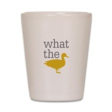What The Duck? Shot Glass
