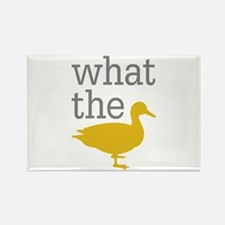 What The Duck? Rectangle Magnet