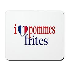 I Love Pommes Frites Mousepad