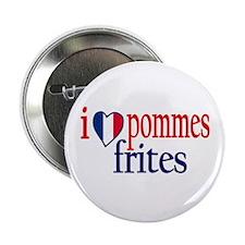 I Love Pommes Frites Button