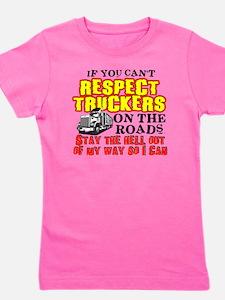 Respect Truckers Girl's Tee
