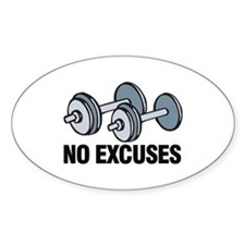 No Excuses Decal