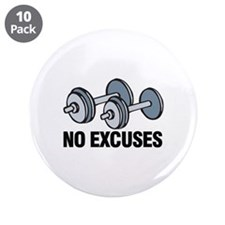 "No Excuses 3.5"" Button (10 pack)"