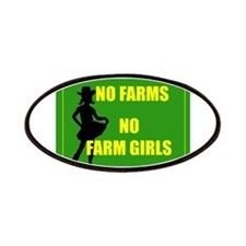 NO farms no farm girls funny woman Patches