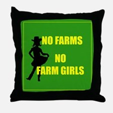 NO farms no farm girls funny woman Throw Pillow