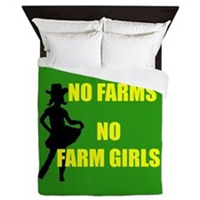 NO farms no farm girls funny woman Queen Duvet