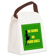 NO farms no farm girls funny woman Canvas Lunch Ba