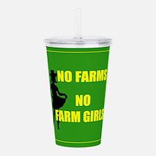 NO farms no farm girls funny woman Acrylic Double-