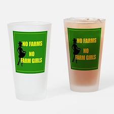 NO farms no farm girls funny woman Drinking Glass