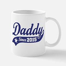 Daddy Since 2015 Mug